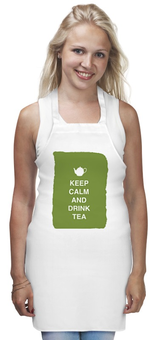 "Фартук ""Keep calm and drink tea"" - англия, чай, афоризмы, english, ресторан"
