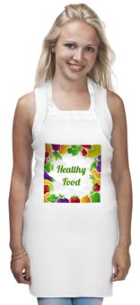 "Фартук ""Healthy Food"" - еда, vegan, овощи"