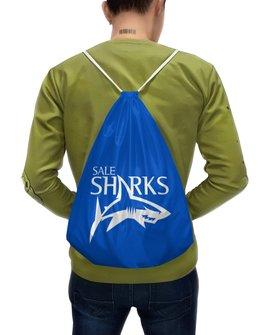 """Рюкзак-мешок с полной запечаткой """"Сейл Шаркс"""" - спорт, регби, англия, акула"""