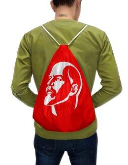 """Рюкзак-мешок с полной запечаткой """"Владимир Ильич Ленин"""" - ссср, ленин, вождь, кремль"""