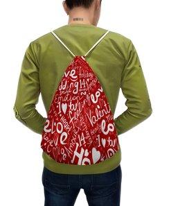 """Рюкзак с полной запечаткой """"Love любовь"""" - сердца, сердечки, день валентина, я люблю, день влюбленных"""