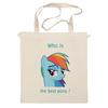 """Сумка """"the best pony"""" - pony, пони, rainbow, dash, best, лучшая, рэйнбоу, дэш"""