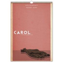 """Перекидной Календарь А3 """"Кэрол"""" - carol, cateblanchett, кейтбланшетт, rooneymara"""