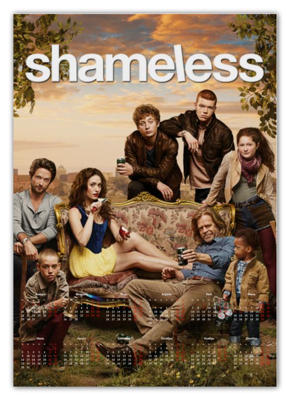 Календарь А2 Printio Shameless lifestyles of rich shameless