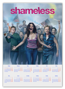 "Календарь А2 ""Shameless"" - юмор, день рождения, new year, shameless, fiona"