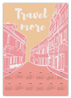 "Календарь А2 ""Путешествуй больше!"" - позитив, подарок, слоган, путешествие"