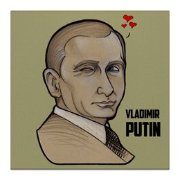 "Холст 30x30 ""Putin"" - россия, russia, путин, президент, putin"