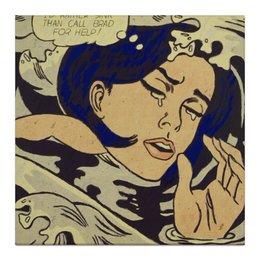 """Холст 30x30 """"I don't care!"""" - арт, комиксы, drowning girl, pop art, roy lichtenstein, рой лихтенштейн, поп-арт"""