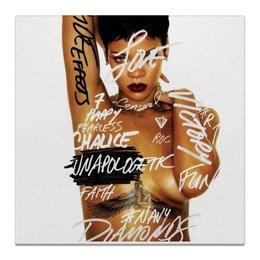 "Холст 30x30 ""Rihanna"" - rihanna, anti, badgalriri"