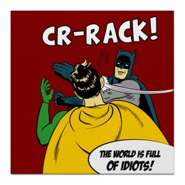 """Холст 50x50 """"Бэтмен и Робин. Пощёчина"""" - прикольные, batman, мемы, бэтмен, бэтмен и робин"""