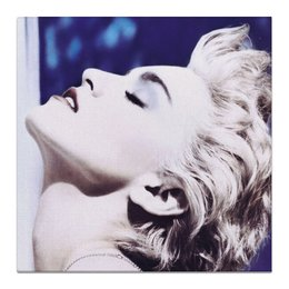 "Холст 50x50 ""madonna ciccone"" - pop art, madonna, мадонна, true blue"