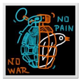 """Холст 50x50 """"Нет войны - нет боли"""" - война, граната, стильные, живопись, дизайнерские"""