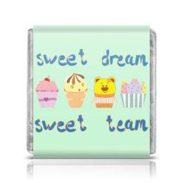 """Шоколадка 3,5×3,5 см """"Sweet dream - sweet team"""" - смешные, забавные, пирожные, funny cakes"""