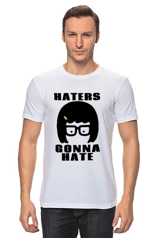 Футболка классическая Printio Haters gonna hate (tina belcher) детская футболка классическая унисекс printio haters gonna hate tina belcher