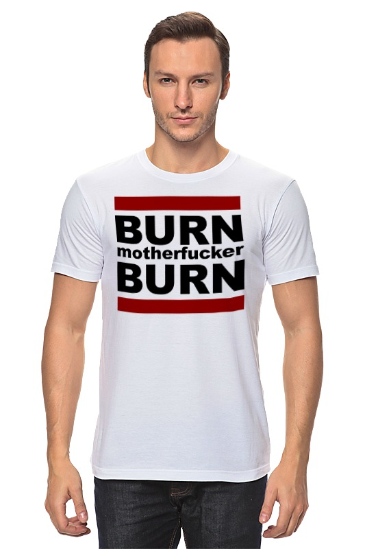 Футболка классическая Printio Burn! футболка классическая printio shift gears and burn rubber