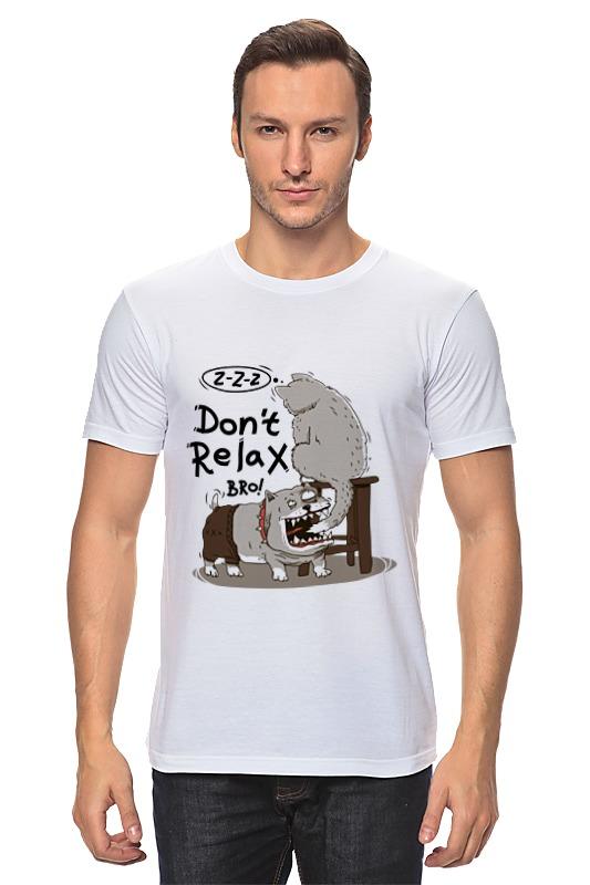 Printio Don t relax bro! футболка wearcraft premium printio don t relax bro