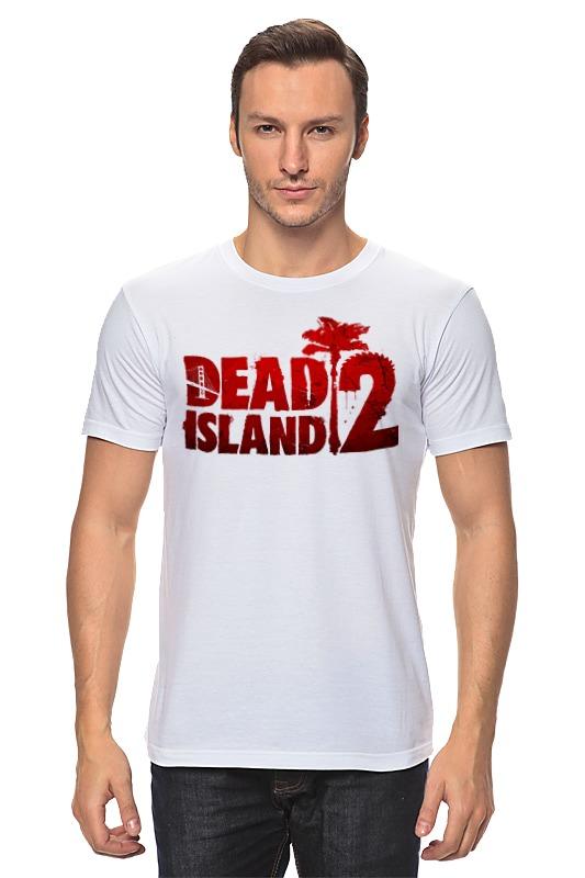 Футболка классическая Printio Dead island 2 dead island полное издание