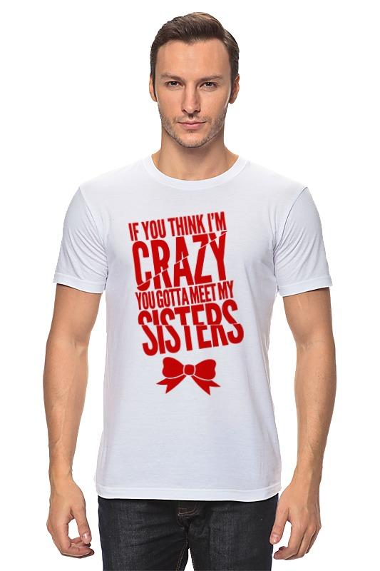 Футболка классическая Printio Безумная сестра футболка классическая printio безумная сестра