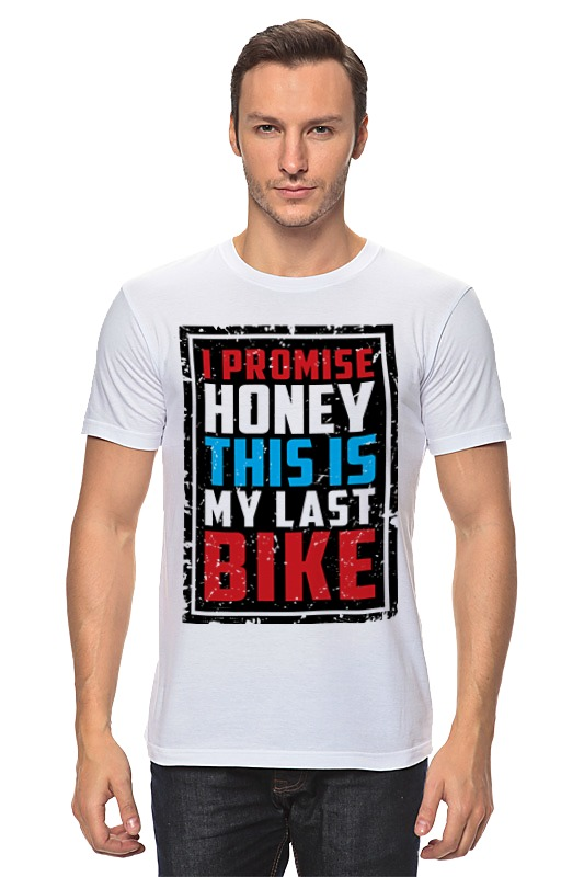 Футболка классическая Printio I promise honey this is my last bike (врунишка) mymei outdoor 90db ring alarm loud horn aluminum bicycle bike safety handlebar bell