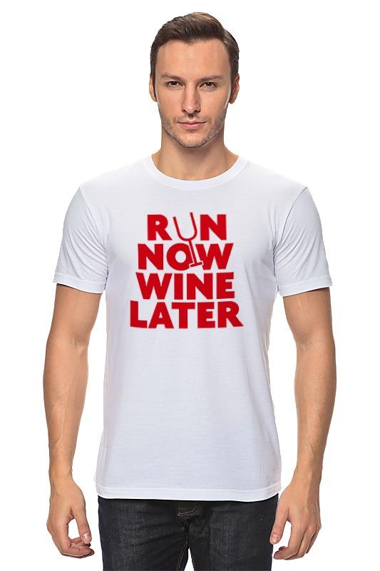 Футболка классическая Printio Бегай сейчас, вино потом! вино pourers акрил стекло вино аксессуары высокое качество творческийforbarware см 0 022 кг 1шт