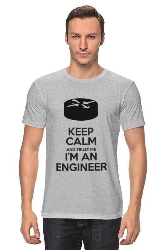 Футболка классическая Printio Keep calm and trust me i'm an engineer(gray) sahar cases чехол keep calm and love me iphone 5 5s 5c