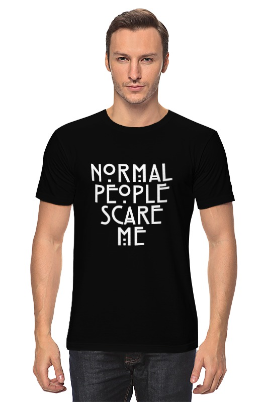 Printio Normal people scare me женская футболка n a harajuku tshirt normal people