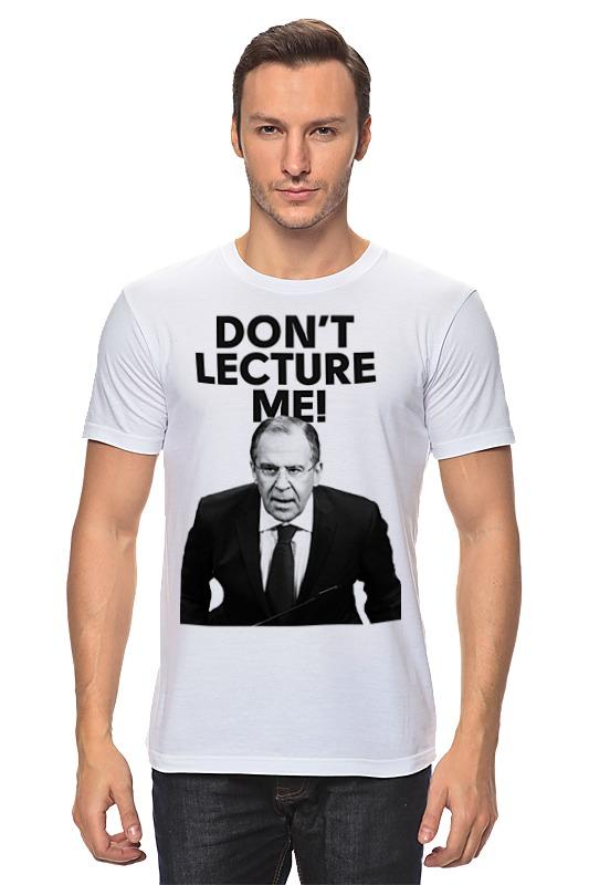 Футболка классическая Printio Don't lecture me! lavrov футболка рингер printio don t lecture me lavrov