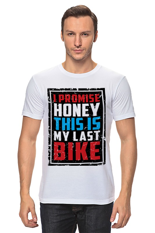 Футболка классическая Printio I promise honey this is my last bike fry s moab is my washpot
