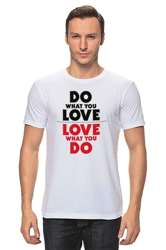 Футболка классическая Printio Делай с любовью футболка print bar делай ноги