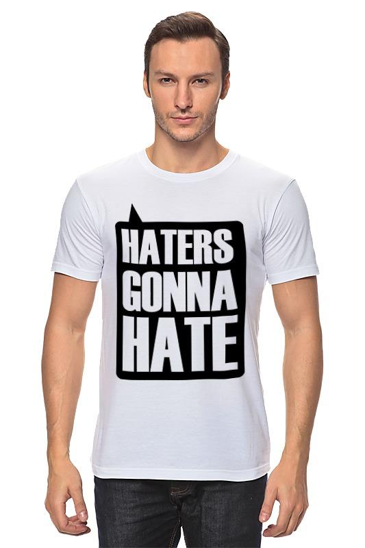 Футболка классическая Printio Haters gonna hate детская футболка классическая унисекс printio haters gonna hate tina belcher
