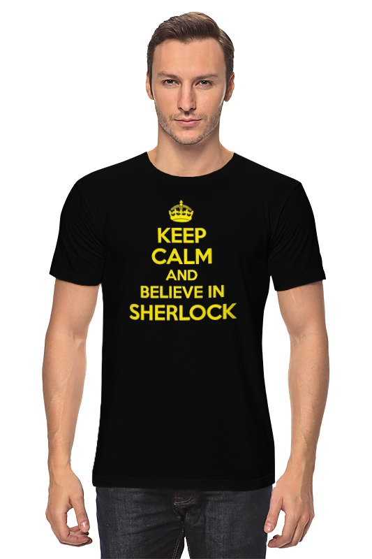 Футболка классическая Printio Keep calm and believe in sherlock holmes чехол для samsung galaxy s3 printio keep calm and believe in sherlock holmes
