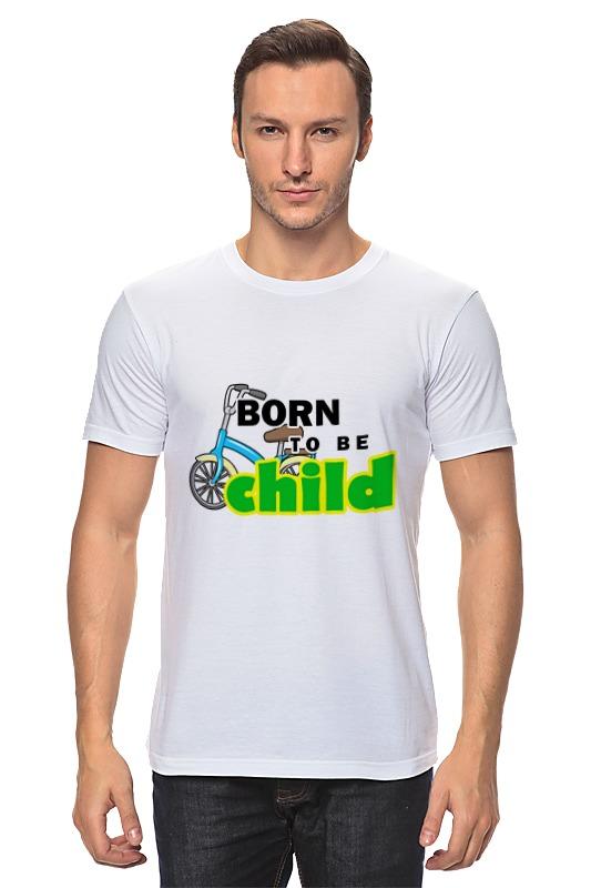 Футболка классическая Printio Born to be child майка классическая printio born to be wild