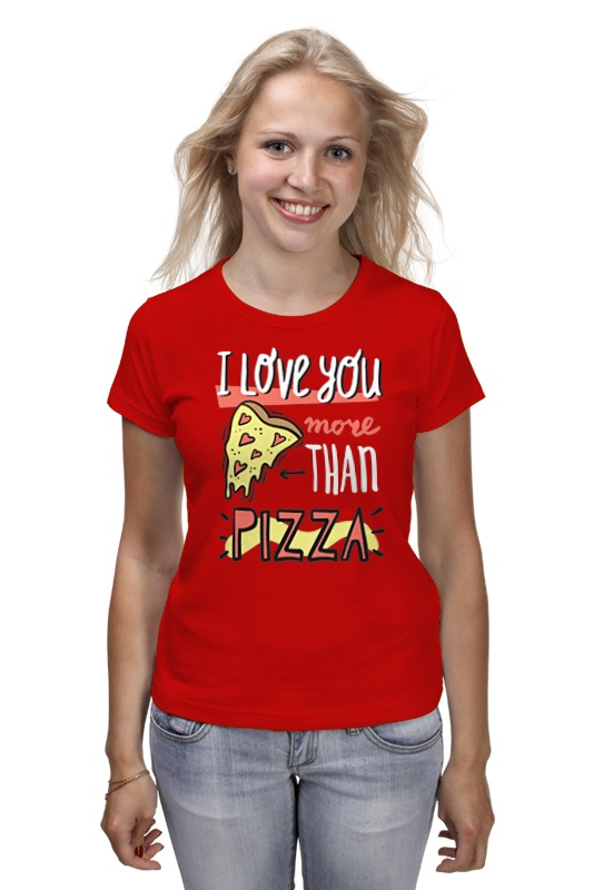 Футболка классическая Printio I love you more than pizza darker than love