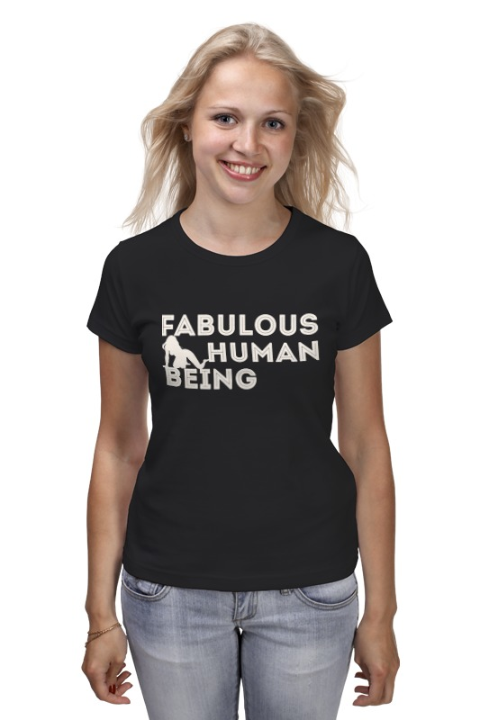 Футболка классическая Printio fabulous human being uniformly fabulous