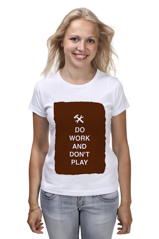 Футболка классическая Printio Do work and don't play лонгслив printio do work and don t play
