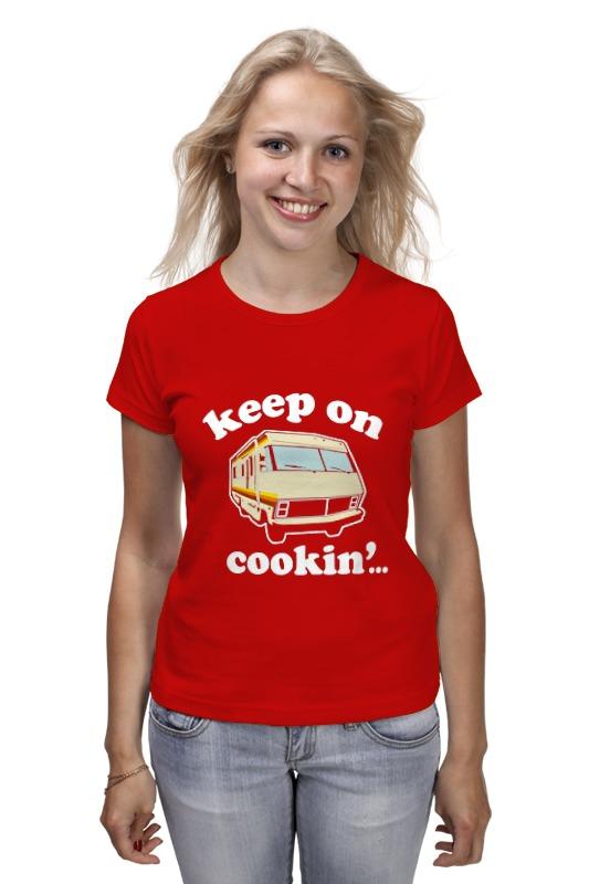 Футболка классическая Printio Keep on cookin (breaking bad) cookin make apollo strawberry chocolate candy