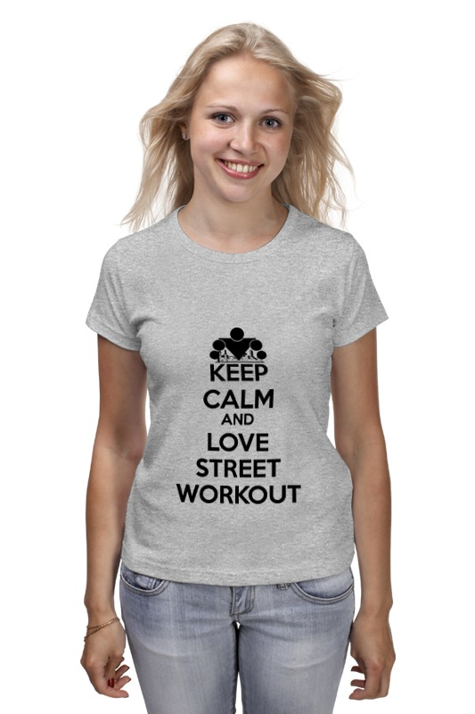 Футболка классическая Printio Keep calm and love street workout сумка printio keep calm and ski on