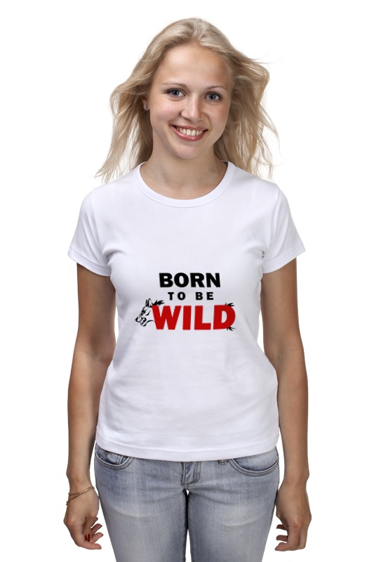 Футболка классическая Printio Born to be wild frommer s® born to shop paris