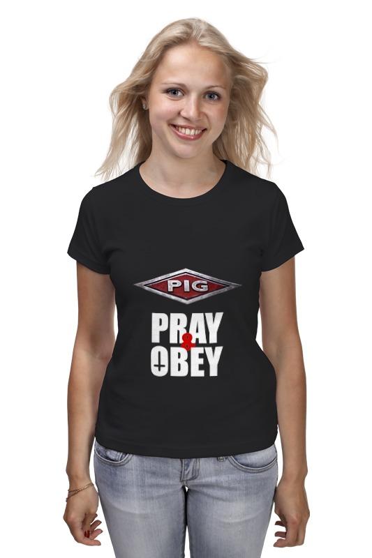 Футболка классическая Printio Pig / pray & obey футболка классическая printio pig pray