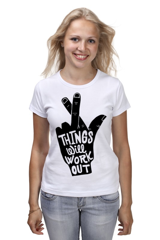 Printio Things will work out футболка классическая printio things will work out