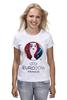 "Футболка классическая ""Евро 2016"" - футбол, france, франция, евро, uefa, 2016, euro 2016, чемпионат европы"