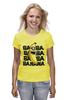 "Футболка (Женская) ""BA BA BANANA"" - banana, миньоны, гадкий я, minion"