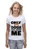 "Футболка (Женская) ""Only Doge Can Judge Me"" - мем, wow, doge, собакен, песе"