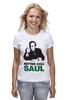 "Футболка классическая ""Better call Saul"" - во все тяжкие, breaking bad, better call saul, лучше звоните солу, сол гудман"