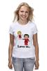 """Футболка (Женская) """"love is..."""" - heart, i love, love is"""