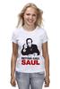 "Футболка (Женская) ""Better call Saul"" - во все тяжкие, breaking bad, better call saul, лучше звоните солу, сол гудман"