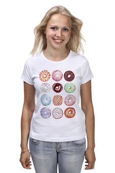 """Футболка (Женская) """"Сладкие пончики"""" - еда, пончики, вкусно, пончик"""