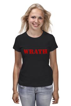 """Футболка (Женская) """"Wrath"""" - wrath"""