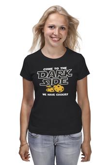 "Футболка (Женская) ""Come to Dark Side! We have cookies"" - прикольные, star wars, dark side, звездные войны, дарт вейдер"
