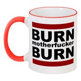 """Кружка с цветной ручкой и ободком """"Burn!"""" - water, fire, зажигай, bloodhound gang, motherfucker"""